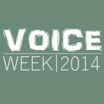 Voice Week 2014